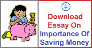 Importance Of Saving Money,Saving Money,Essay On Importance Of Saving Money,Paragraph On Importance Of Saving Money,How To Save Money